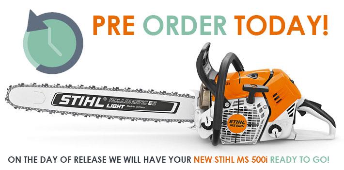 Pre Order Stihl ms500i Today